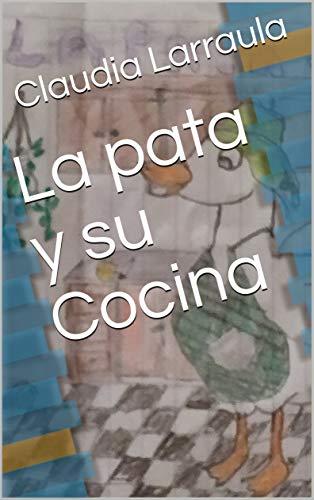 La pata y su Cocina