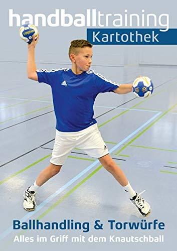 handballtraining Kartothek: Ballhandling und Torwürfe – Alles im Griff mit dem Knautschball