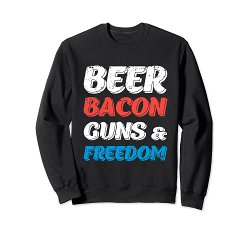 Beer Bacon Guns & Freedom - Camiseta del 4 de julio Sudadera