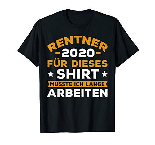Rentner 2020 Geschenk Ruhestand Rente Pension Geschenkidee T-Shirt