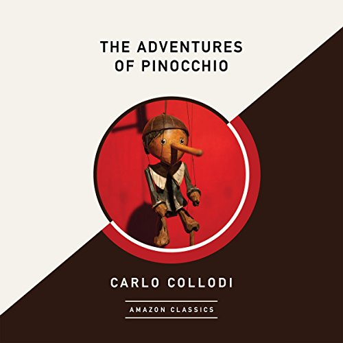 The Adventures of Pinocchio (AmazonClassics Edition) audiobook cover art
