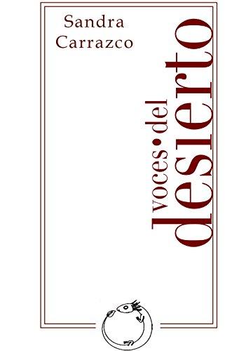 Voces del desierto (el sueño del ajolote)