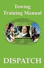 Towing Training Manual: Dispatch