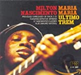 Maria Maria / Ultimo Trem