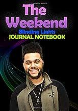 The Weeknd Blinding Lights Journal / Notebook: Diary for Fans, Gifts for Men Boys Women Girls Kids, Pop Musician Grammy Aw...