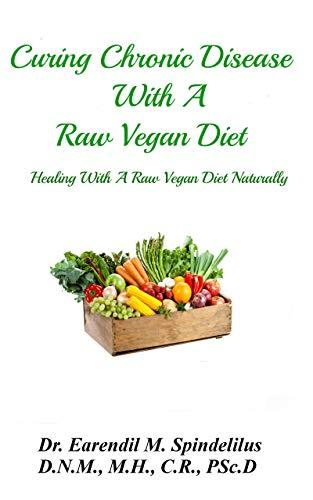 raw vegan diet healing