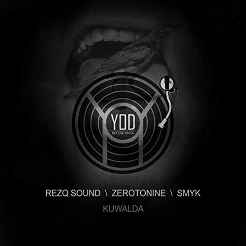 RezQ Sound, Zerotonine & Smyk