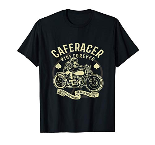Moto Cafe Racer Ride Forever La Moto Más Rápida Construida Camiseta