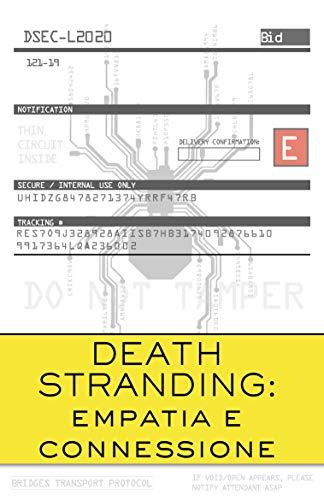 Death Stranding: empatia e connessione (Italian Edition)
