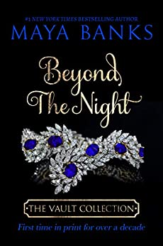 Beyond the Night (The Vault Collection) by [Maya Banks]