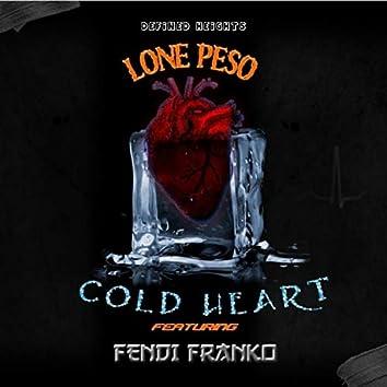 Cold Heart (feat. Fendi Franko)