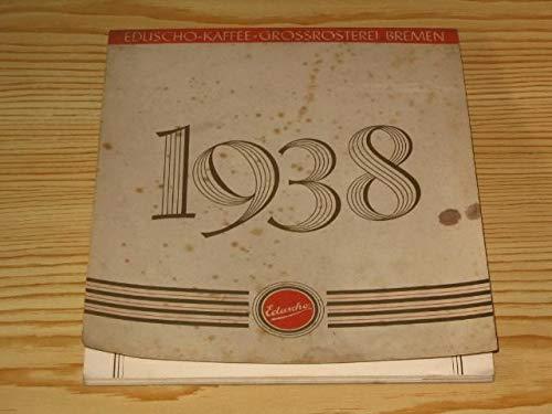 Eduscho`s Kunstkalender 1938