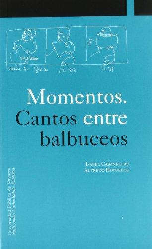 Momentos. Cantos entre balbuceos Libro + DVD (Colección Ciencias Sociales)