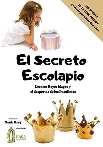 El Secreto Escolapio: Los tres reyes magos y el despertar de los Pucolimas