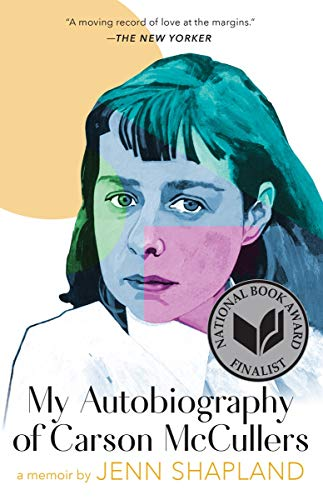 Compare Textbook Prices for My Autobiography of Carson McCullers: A Memoir Reprint Edition ISBN 9781951142292 by Shapland, Jenn