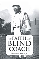 The Faith of the Blind Coach