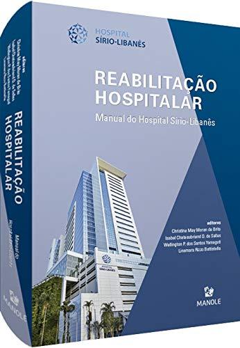 Reabilitação hospitalar: Manual do Hospital Sírio-Libanês