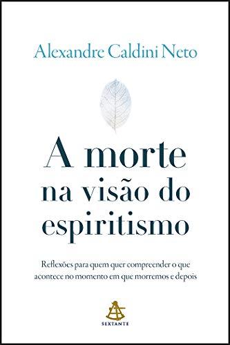 A morte na visão do espiritismo