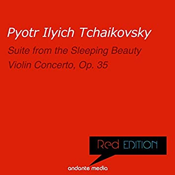 Red Edition - Tchaikovsky: Suite from The Sleeping Beauty, Op. 66a & Violin Concerto, Op. 35
