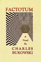 By Bukowski, Charles ( Author ) [ { Factotum[ FACTOTUM ] By Bukowski, Charles ( Author )May-31-2002 Paperback } ]May-2002 ...