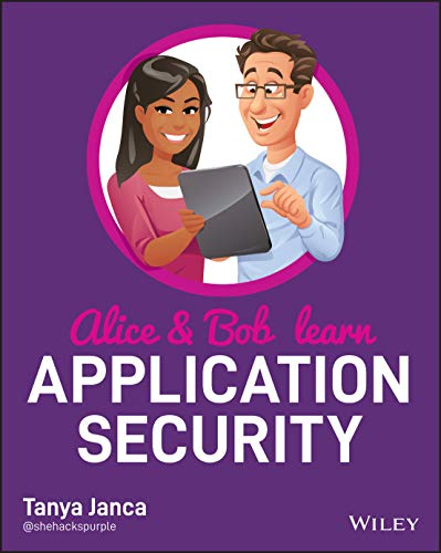Compare Textbook Prices for Alice and Bob Learn Application Security 1 Edition ISBN 9781119687351 by Janca, Tanya