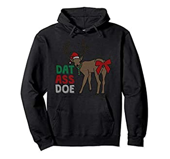 Dat Ass Doe Reindeer Naughty Funny Christmas Gift Pullover Hoodie