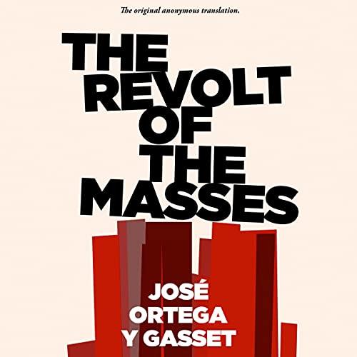 The Revolt of the Masses Titelbild