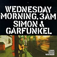 Wednesday Morning 3 Am by Simon & Garfunkel (1964-10-28)