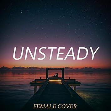 Unsteady (Female)