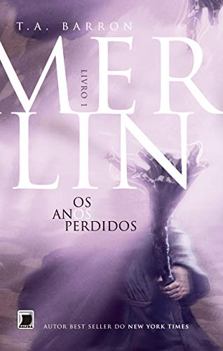 Merlin: Os anos perdidos (Vol.1): Os anos perdidos