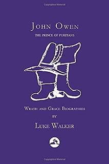 John Owen: The Prince of Puritans