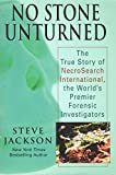 No Stone Unturned: The True Story of NecroSearch International, the World's Premier Forensic Investigators