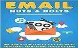 Tuercas y tornillos para correos electronicos 'Email Marketing': Conviertete en un Guru en una de las herramientas mas poderosas del marketing
