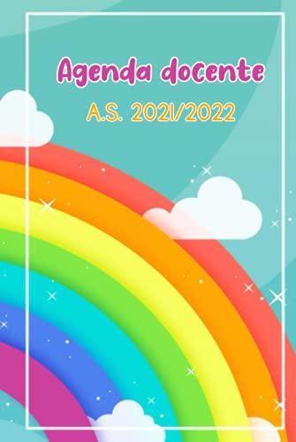 AGENDA DOCENTE: Diario Giornaliero per Insegnanti della Scuola Primaria Anno Scolastico 2021/2022