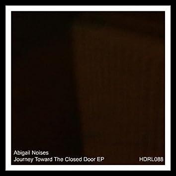 Journey Toward The Closed Door EP