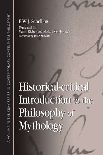 Historical-Critical Introduction to the Philosophy of Mythology (S U N Y Series in Contemporary Continental Philosophy)