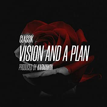 Vision and a Plan