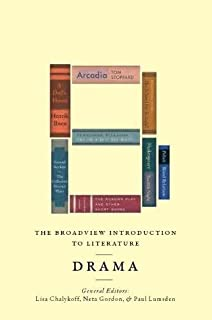 The Broadview Introduction to Literature: Drama