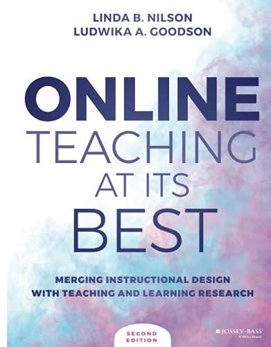 Online Teaching at Its Best: Nilson, Linda B.: 9781119765011: Amazon.com: Books