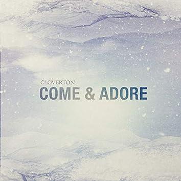 Come & Adore