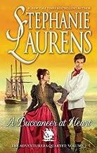 Stephanie Laurens: A Buccaneer at Heart (Mass Market Paperback); 2016 Edition