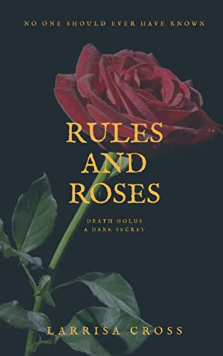 Rules and Roses