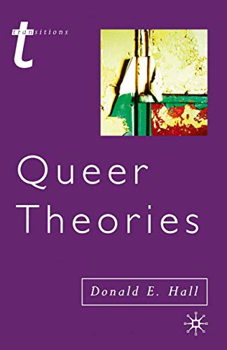 Queer Theories (Transitions)