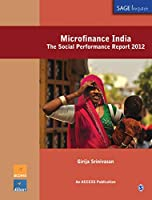 Microfinance India: The Social Performance Report 2012 (SAGE Impact)