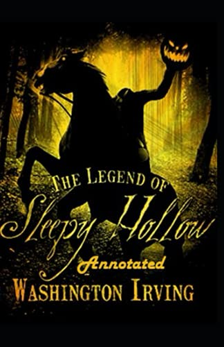 The Legend of Sleepy Hollow Annotated