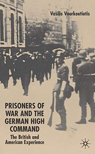 The Prisoners of War and German High Command: The British and American Experience