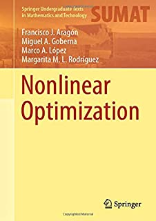 Nonlinear Optimization (Springer Undergraduate Texts in Mathematics and Technology)