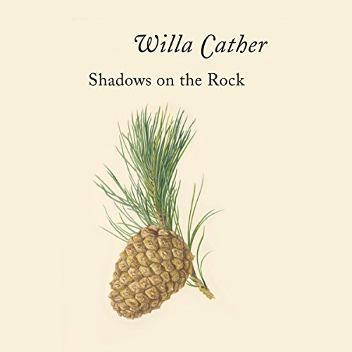 Shadows on the Rock audiobook cover art