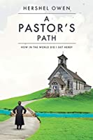 A Pastor's Path: How in the World Did I Get Here?