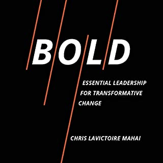 Bold: Essential Leadership for Transformative Change audiobook cover art